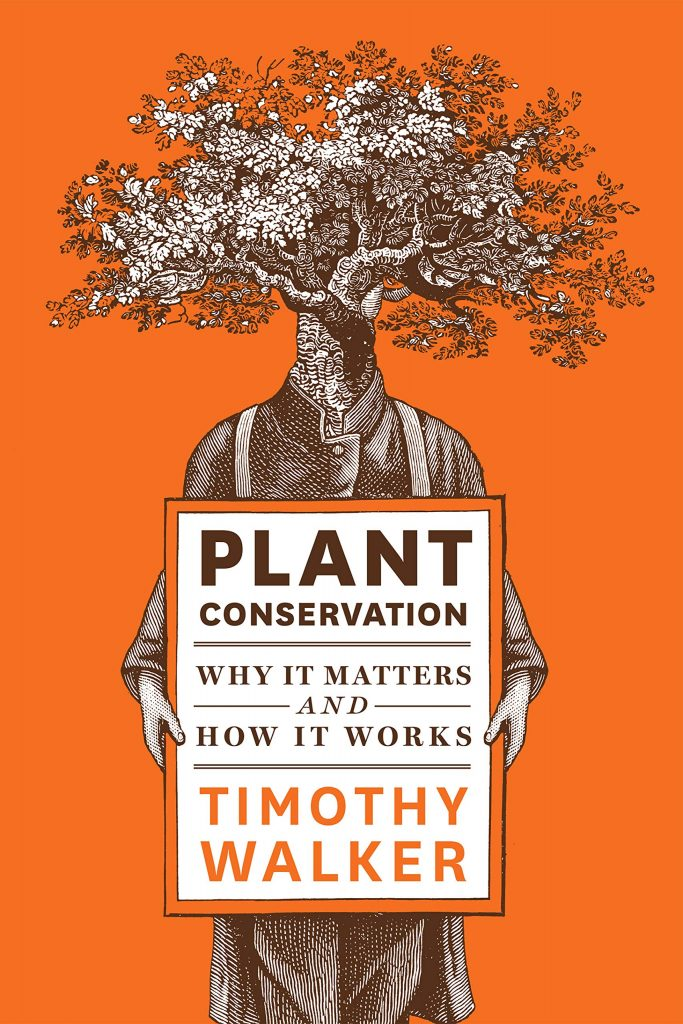 Plant Conservation: Why It Matters and How It Works book cover